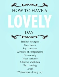 quote-how-to-have-a-lovely-day
